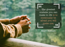 Greatest Mistake In Life by Elbert Hubbard Inspirational Graphic Quote