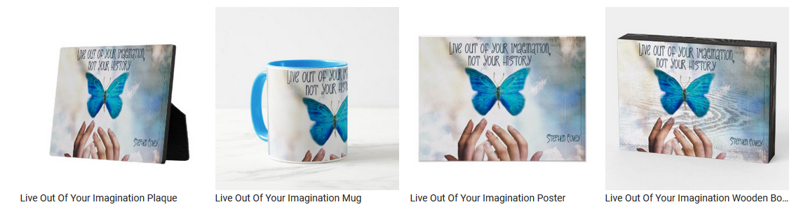 Live Out Of Your Imagination by Stephen Covey Personalized Inspirational Products