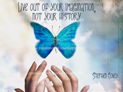 Live Out Of Your Imagination by Stephen Covey Inspirational Quote Graphic