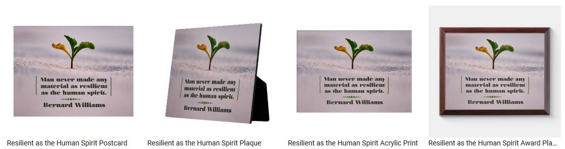 Resilient as the Human Spirit by Bernard Williams Personalized Products