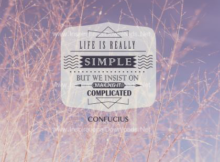 Life Is Really Simple by Confucius Inspirational Quote Graphic