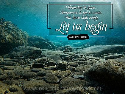 Let Us Begin by Mother Theresa Inspirational Thought Graphic