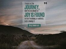Focus On The Journey by Greg Anderson Inspirational Thought Graphic