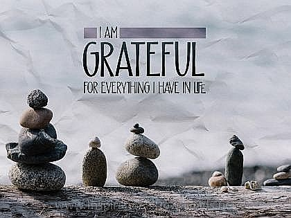Grateful For Everything (A Positive Affirmation) Inspirational Thought Graphic