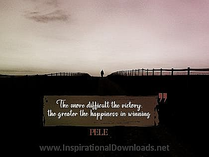 Happiness In Winning by PELE Inspirational Thought Graphic