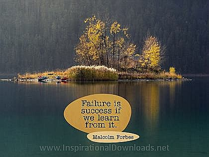 Failure by Malcolm Forbes Inspirational Thought Graphic