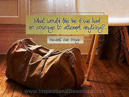 Courage To Attempt Anything by Vincent Van Gogh Inspirational Thought Graphic