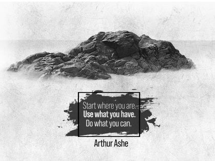 Do What You Can by Arthur Ashe Inspirational Graphic Quote [December 2020]