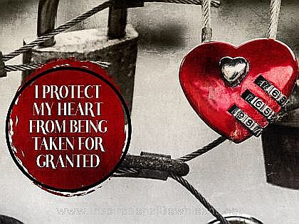 Protect My Heart (A Positive Affirmation) Inspirational Thought Graphic
