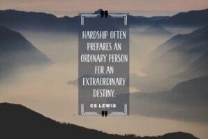 Extraordinary Destiny by CS Lewis Inspirational Quote