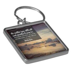 The Truth by Martha Beck Inspirational Keychain