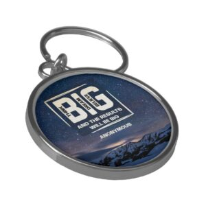 Think Big Dream Big Believe Big Inspirational Keychain
