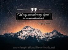 We Must Not Be Defeated by Maya Angelou Inspirational Thought Graphic