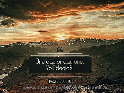 Day One by Paulo Coelho Inspirational Wallpaper